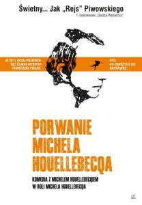 Porwanie Michela Houellebecqa (2014)